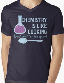 Chemistry Is Like Cooking Funny T Shirt Mens V-Neck T-Shirt