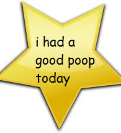i had a good poop today Sticker