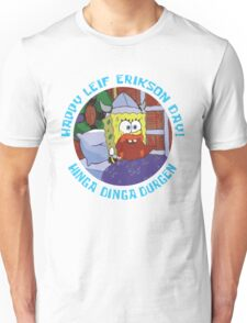 Happy Leif Erikson Day! Unisex T-Shirt
