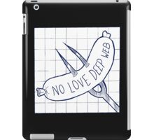 No Web Deep Love (Alt) iPad Case/Skin