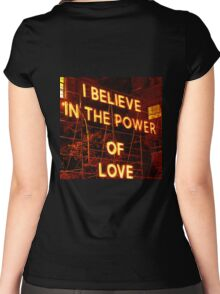 I believe in the POWER OF LOVE. Women's Fitted Scoop T-Shirt