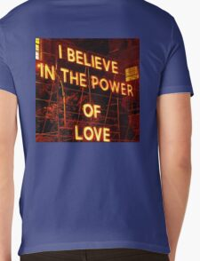 I believe in the POWER OF LOVE. Mens V-Neck T-Shirt