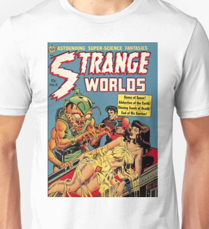 Strange Worlds - Sirens of Space! Unisex T-Shirt