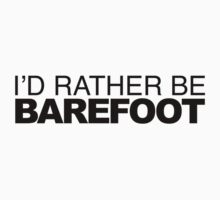 I'd Rather be Barefoot One Piece - Short Sleeve