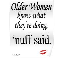 Older Women Know Poster