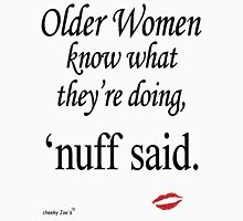 Older Women Know Womens Fitted T-Shirt