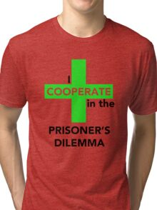 I Cooperate in the Prisoner's Dilemma Tri-blend T-Shirt