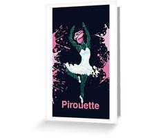 Pirouette Greeting Card