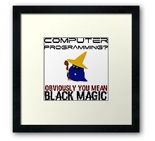Black Magic Programming Framed Print