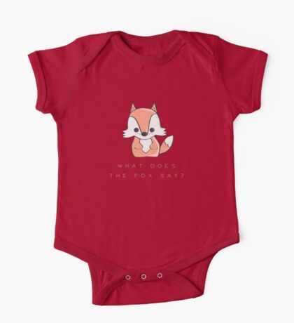 What does the fox say? One Piece - Short Sleeve