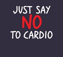 Just say no to cardio Hoodie
