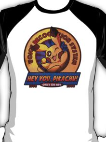 HEY YOU, PIKACHU! VOICE RECOGNITION SYSTEM  T-Shirt