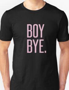 BOY BYE - TYPOGRAPHY Unisex T-Shirt