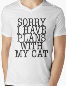Sorry I have plans with my cat Mens V-Neck T-Shirt