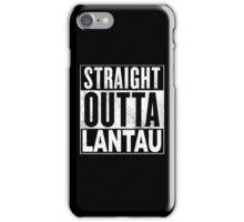 Straight Outta Lantau, Hong Kong iPhone Case/Skin