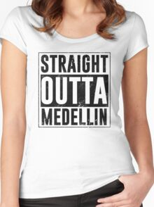 Straight outta Medellin  Women's Fitted Scoop T-Shirt