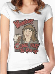 Warriors... Come Out To Pla-ay... Women's Fitted Scoop T-Shirt