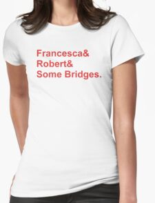 Bridges&Red Womens Fitted T-Shirt