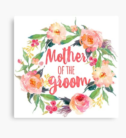 Floral Watercolor Wreath Mother Of The Groom Canvas Print