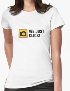 We Just Click II Womens Fitted T-Shirt