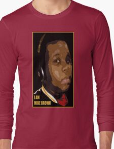 I AM MIKE BROWN Long Sleeve T-Shirt