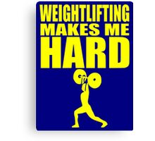 Funny Sport - Weight Lifting Makes Me Hard - yellow Canvas Print