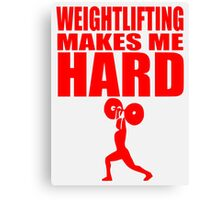 Funny Sport - Weight Lifting Makes Me Hard - red Canvas Print