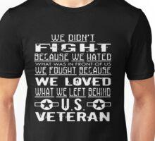 We Loved US Veteran Shirt Unisex T-Shirt