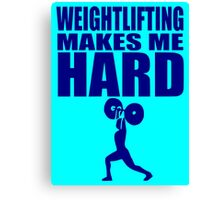 Funny Sport - Weight Lifting Makes Me Hard - blue Canvas Print