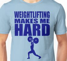Funny Sport - Weight Lifting Makes Me Hard - blue Unisex T-Shirt