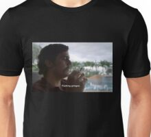 Pablo Escobar quote Unisex T-Shirt