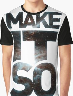 Make It So Graphic T-Shirt