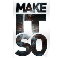 Make It So Poster