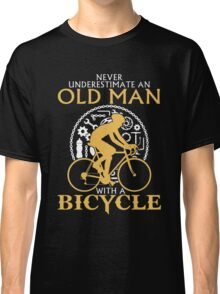 Never Underestimate an old man with a  Bicycle Classic T-Shirt
