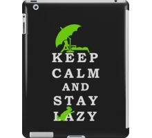Keep Calm and Stay Lazy iPad Case/Skin