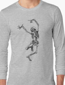 Dance your bones off Long Sleeve T-Shirt