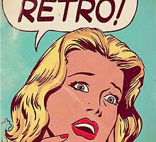 OMG I'M SO RETRO by CarCatchers1
