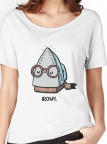 Iron-y Women's Relaxed Fit T-Shirt
