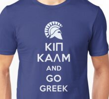 Keep calm and go Greek Unisex T-Shirt