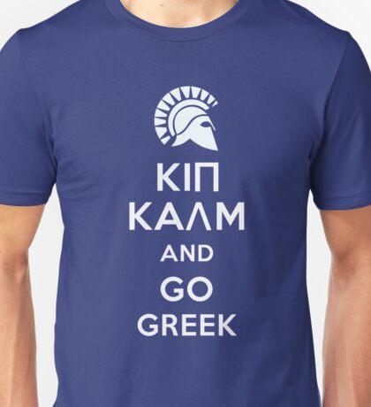 Keep calm and go Greek Unisex T-Shirt