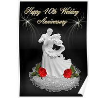 (Dedication)~Happy 40th Wedding Anniversary~Jean & Bob ~ Hugs and Blessings~ Poster
