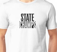 STATE CHAMPS Unisex T-Shirt