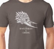 The Bewilderbeast is Coming Unisex T-Shirt