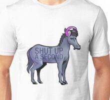 Shut up a Second 2016 Unisex T-Shirt