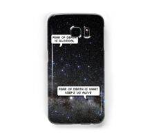 fear of death is what keeps us alive Samsung Galaxy Case/Skin