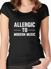 Allergic To Modern Music Funny Cool Vintage Music Lover T-Shirts and Gifts Women's Fitted Scoop T-Shirt