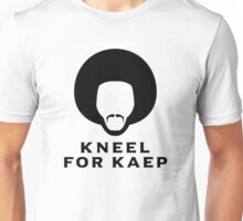 Kneel for Kaep Unisex T-Shirt