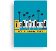 Tahiti-land Canvas Print