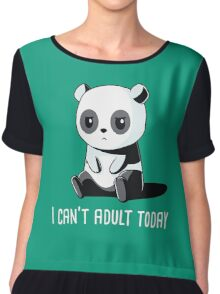 Can't Adult Today Chiffon Top