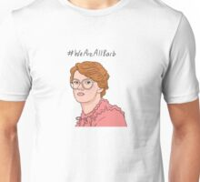 We are all Barb Unisex T-Shirt